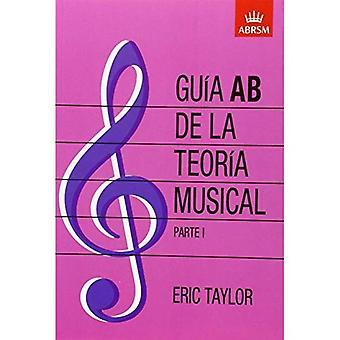 Guo en AB de la teoro en musikalsk Parte 1: spanske udgave: Pt. 1