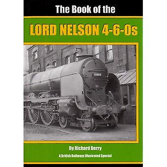 The Book of the Lord Nelson 4-6-05 (Book of Locomotive)