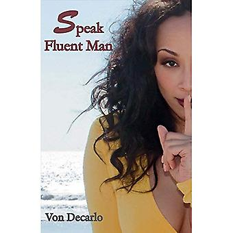 Speak Fluent Man: The Top Things Women Should Consider Before Blaming the Man