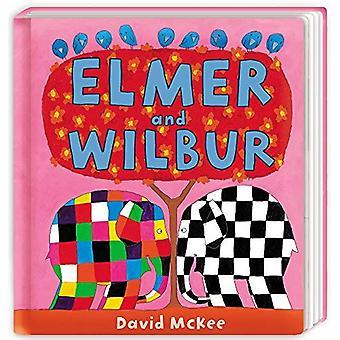 Elmer et Wilbur: sous l'onglet carnet [cartonné]