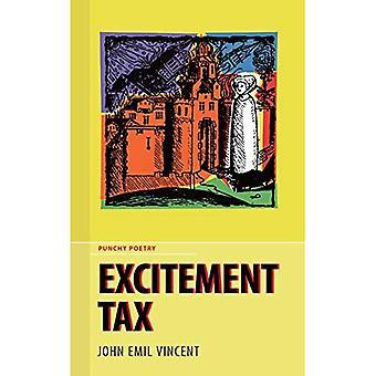 Excitement Tax
