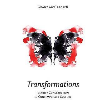 Transformations Identity Construction in Contemporary Culture by McCracken & Grant David