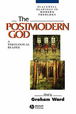 The Postmodern God P by Ward