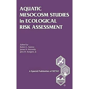 Aquatischen Mesokosmen Studien in ökologischen Risikobewertung S von Graney & Robert L.
