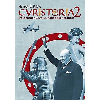 Curistoria 2 by Prieto & Manuel J.