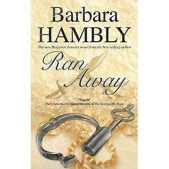 Ran Away by Hambly & Barbara