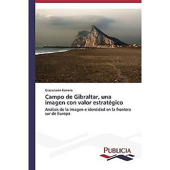 Campo de Gibraltar una imagen con valor estratgico by Len Romero Gracia