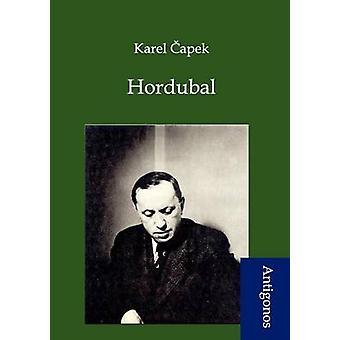 Hordubal by Capek & Karel