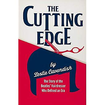 The Cutting Edge: The Story of the Beatles' Hairdresser Who Defined an Era