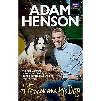 Rolnik i jego pies przez rolnik i jego pies - 9781785942488 książki