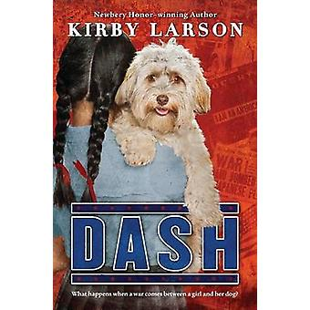 Dash by Kirby Larson - Kirauthor Larson - 9780545416351 Book