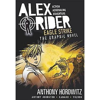 Eagle Strike - An Alex Rider Graphic Novel by Anthony Horowitz - 97807