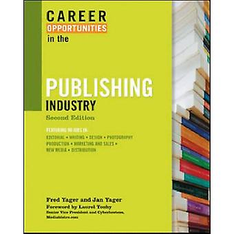 Career Opportunities in the Publishing Industry (2nd Revised edition)