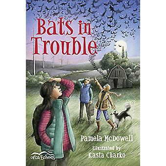 Bats in Trouble by Pamela McDowell - 9781459814035 Book