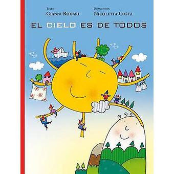 El Cielo Es de Todos by Gianni Rodari - Nicoletta Costa - 97884161175