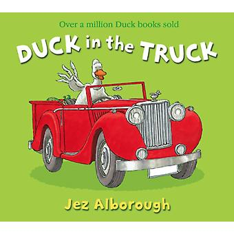 Duck in the Truck (Paperback) by Alborough Jez