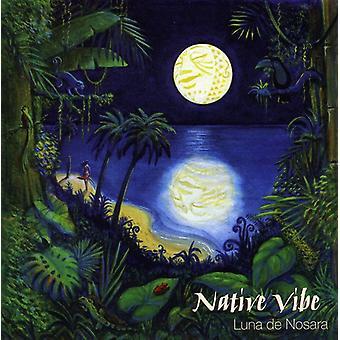 Vibe Native - importer des USA de Luna De Nosara [CD]