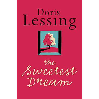 The Sweetest Dream by Doris Lessing - 9780006552307 Book
