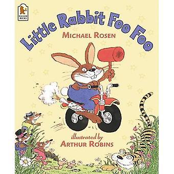 Lille kanin Foo Foo af Michael Rosen - Arthur Robins - 978074459800