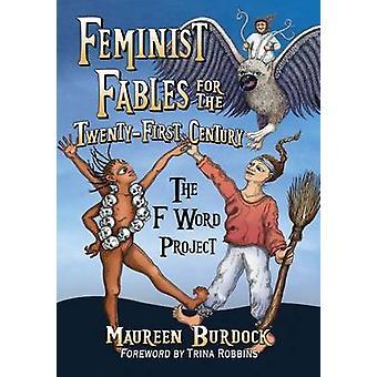 Fábulas feministas para o século XXI - o projeto de palavra de F por M