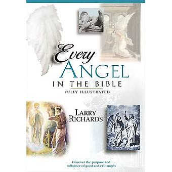Every Angel in the Bible by Larry Richards - Paul Gross - 97807852453