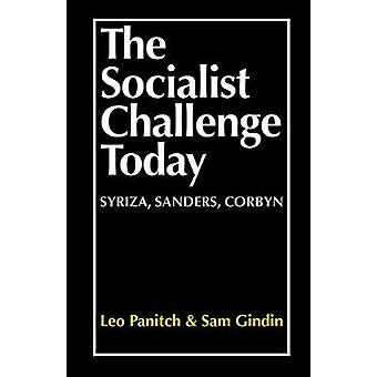 The Socialist Challenge Today - Syriza - Sanders - Corbyn by Leo Panit