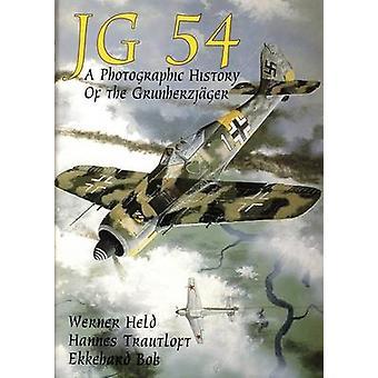 JG 54 - una historia fotográfica de la Grunherzjager de Werner Held - H