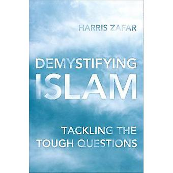 Demystifying Islam - Tackling the Tough Questions by Harris Zafar - 97