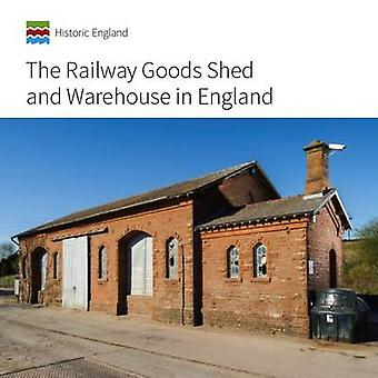 The Railway Goods Shed and Warehouse in England by John Minnis - Simo