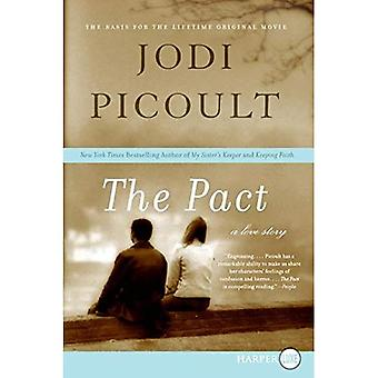 The Pact: A Love Story [Large Print]