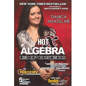 Hot X: Algebra ausgesetzt