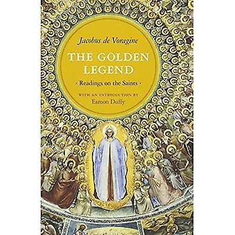 La légende dorée: Lectures sur les Saints