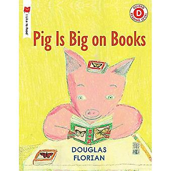 Pig Is Big on Books (I Like to Read)