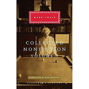 Collected Nonfiction, Volume 1: Selections from the Autobiography, Letters, Essays, and Speeches (Everyman's Library...