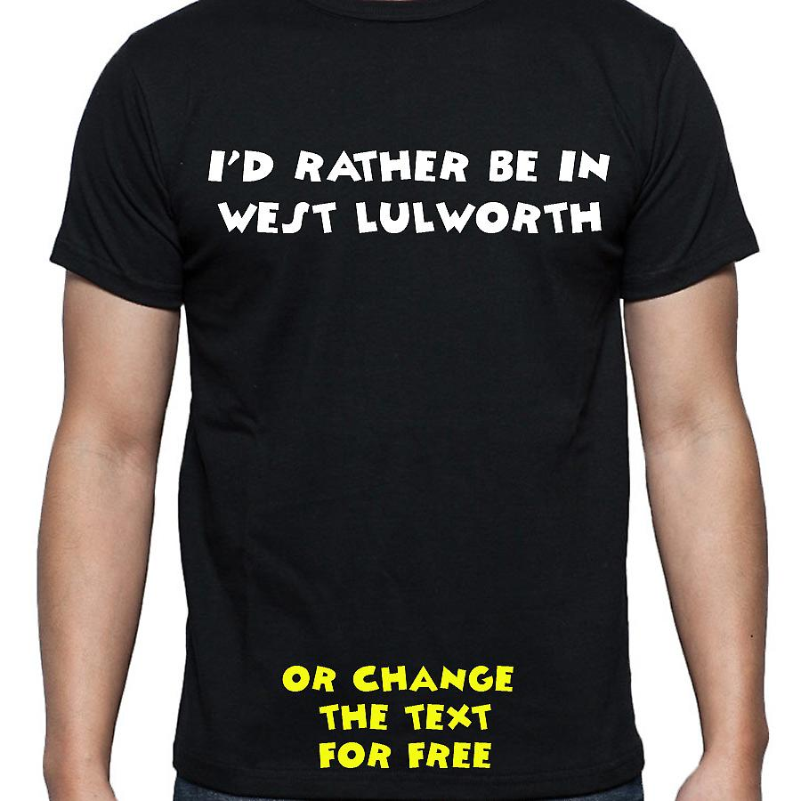 I'd Rather Be In West lulworth Black Hand Printed T shirt