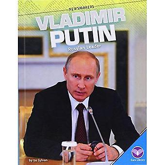 Vladimir Putin:: Russian Leader (Newsmakers)