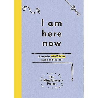 Estoy aquí ahora: una guía de atención creativa y diario