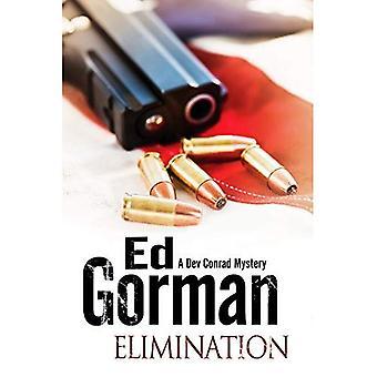Elimination (A Dev Conrad Political Thriller)