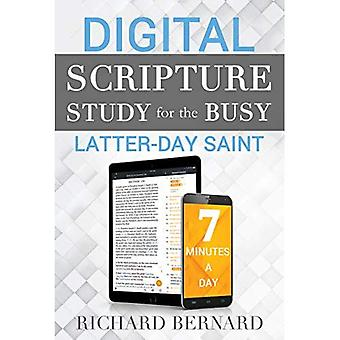 Digital Scripture Study for� the Busy Latter-Day Saint:� 7 Minutes a Day