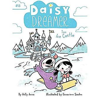 Le château de glace (Daisy Dreamer)