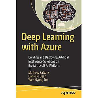Lernen mit Azure tief: erstellen und Bereitstellen von Artificial-Intelligence-Lösungen auf der Microsoft-AI-Plattform