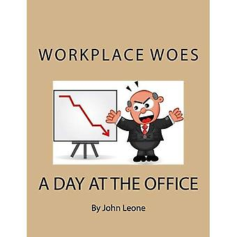 Workplace Woes: A Day at the Office