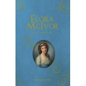 Flora McIvor: Un roman Jacobite