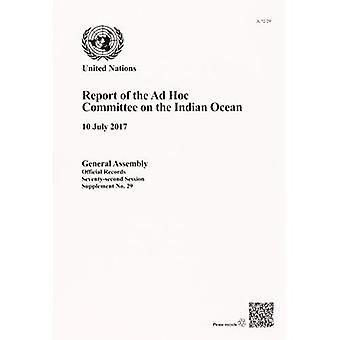 Verslag van de Ad-hoccommissie aan de Indische Oceaan, 10 juli 2017 (officiële records)
