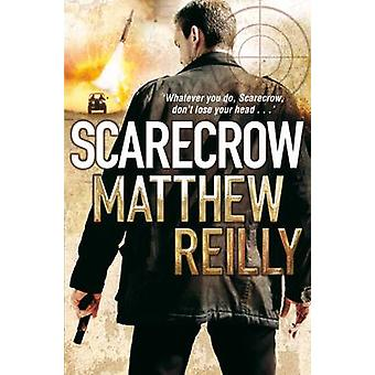 Scarecrow by Matthew Reilly - 9780330513470 Book