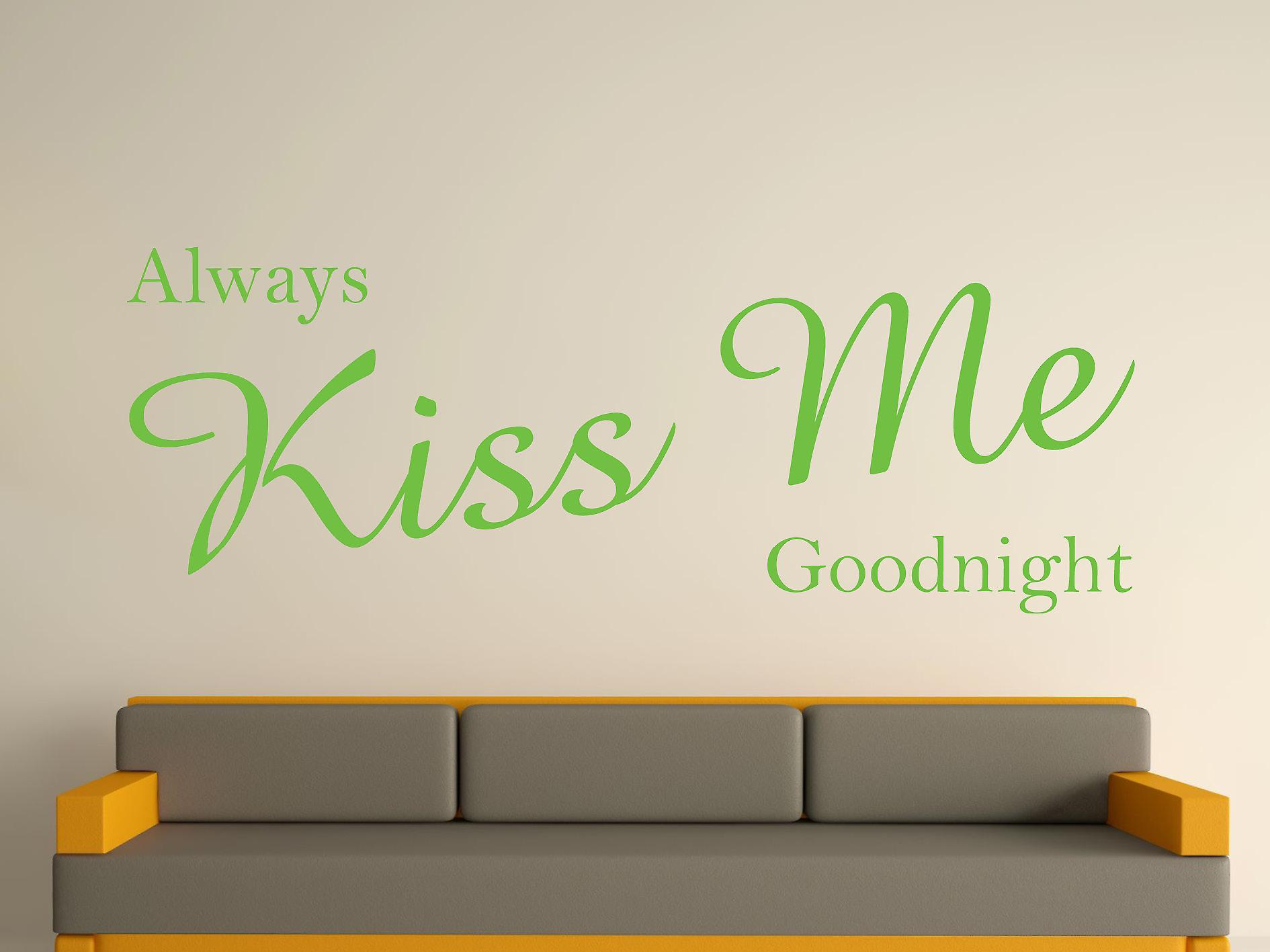 Always Kiss Me Goodnight Wall Art Sticker - Apple Green