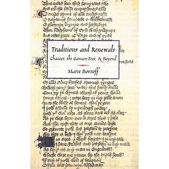 Traditions and Renewals Chaucer the GawainPoet  Beyond by Borroff & Marie