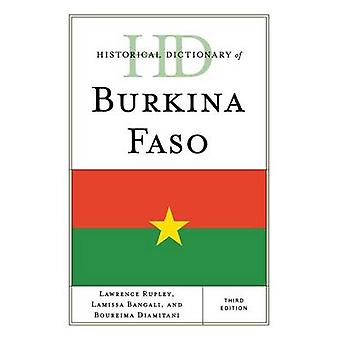 Historical Dictionary of Burkina Faso by Rupley & Lawrence A.
