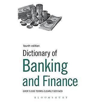 Wörterbuch des Bank- und Finanzwesens durch & Bloomsbury Publishing
