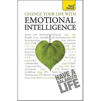 Change Your Life With Emotional Intelligence Teach Yourself by Wilding & Christine